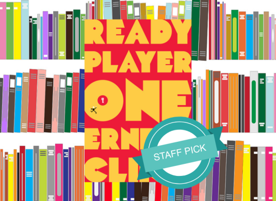 staff picks ready player one