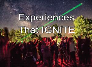 Experiences that Ignite